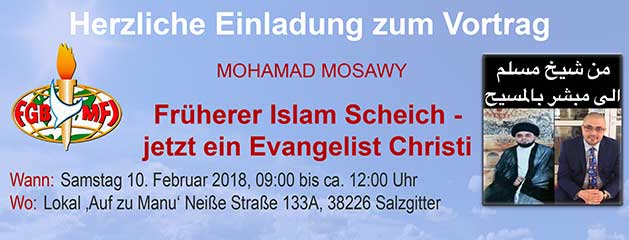 Früherer Islam Scheich – jetzt ein Evangelist Christi